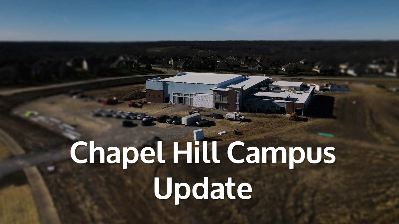 Chapel Hill Campus Update