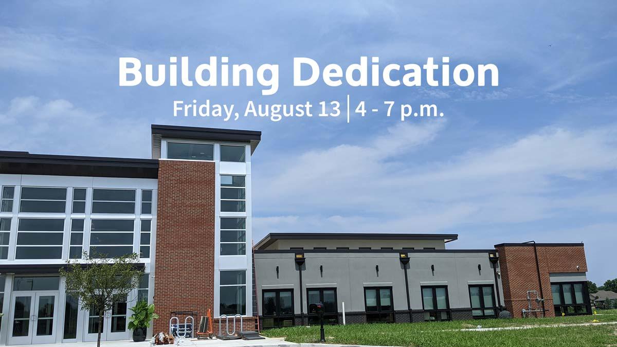 Christian Fellowship Building Dedication