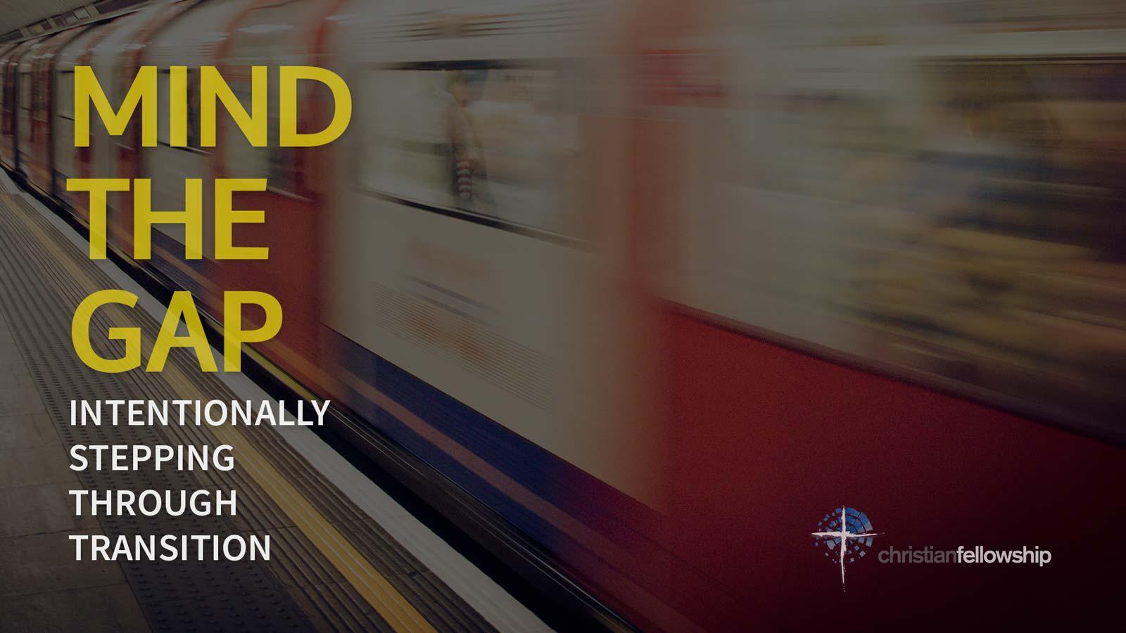 Mind the Gap sermon series