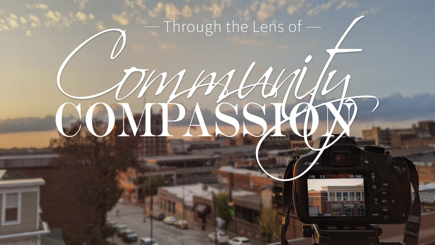 Through the Lens of Community Compassion